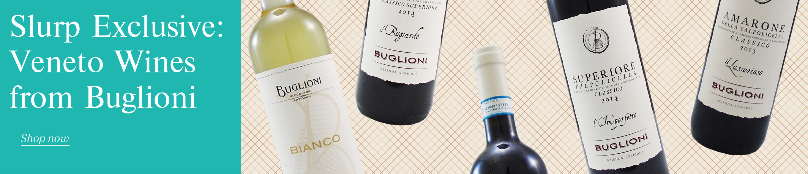 Slurp Exclusive: Veneto Wines from Buglioni